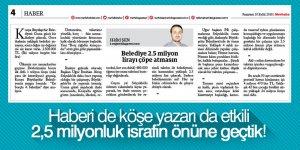 Merhaba Gazetesi 2,5 milyonluk israfın önüne geçti