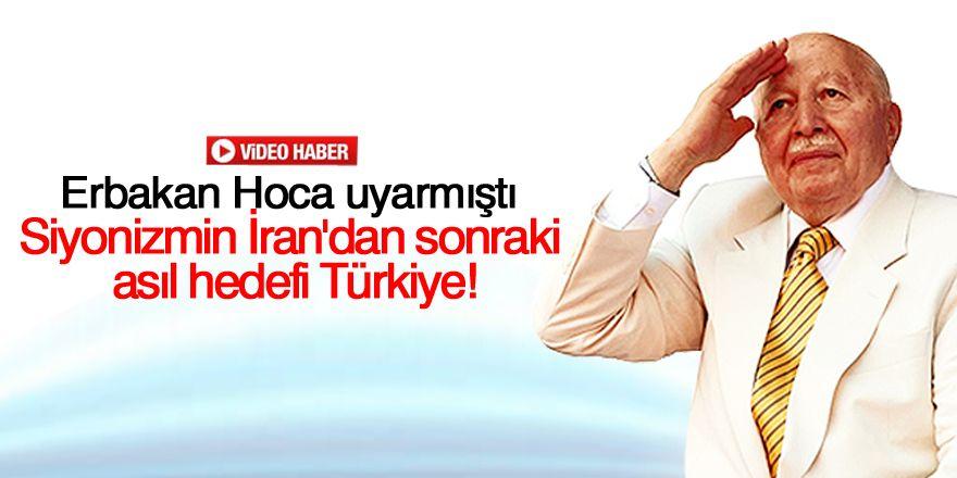 Siyonizmin İran'dan sonraki asıl hedefi Türkiye!